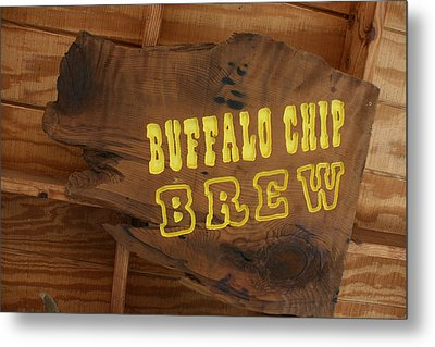 Buffalo Chip Brew Anyone Metal Print
