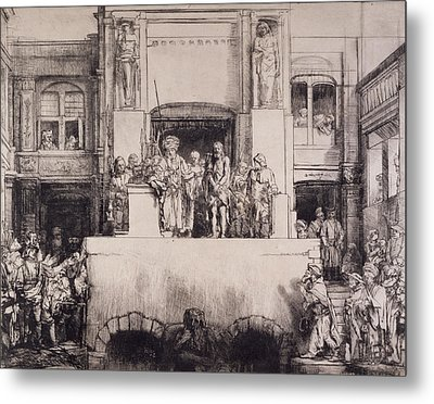 Christ Presented To The People, 1655 Metal Print by Rembrandt Harmensz. van Rijn