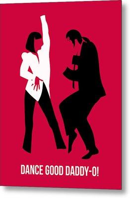 Dance Good Poster 2 Metal Print by Naxart Studio
