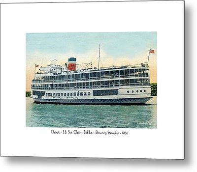 Detroit - Ss Sainte Claire - Boblo - Browning Steamship - 1938 Metal Print