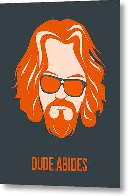 Dude Abides Orange Poster Metal Print by Naxart Studio