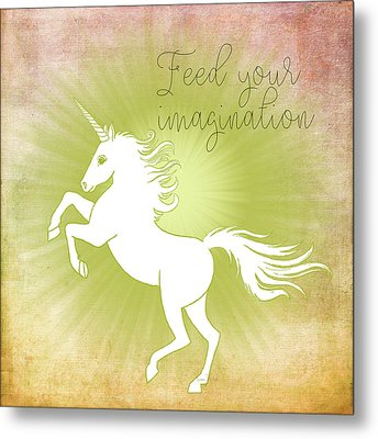 Feed Your Imagination Metal Print