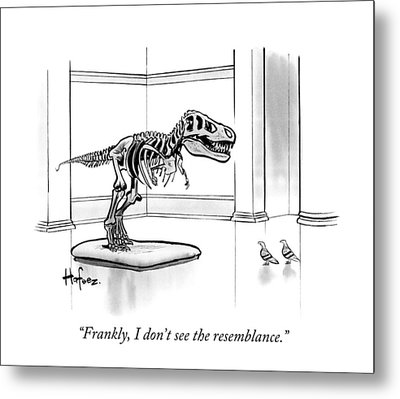 Frankly, I Don't See The Resemblance Metal Print by Kaamran Hafeez