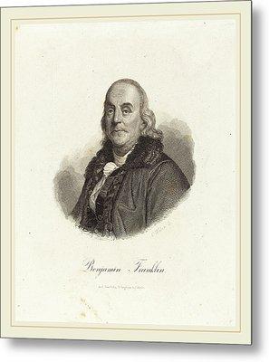Franz Weber Austrian, 1760-1818, Benjamin Franklin Metal Print by Litz Collection