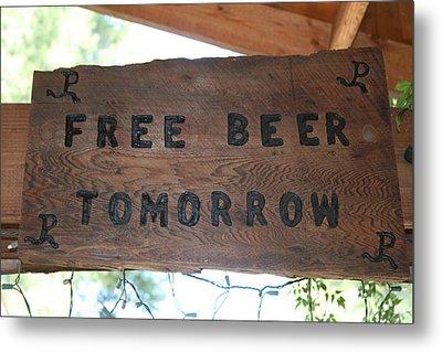 Free Beer Tomorrow Metal Print