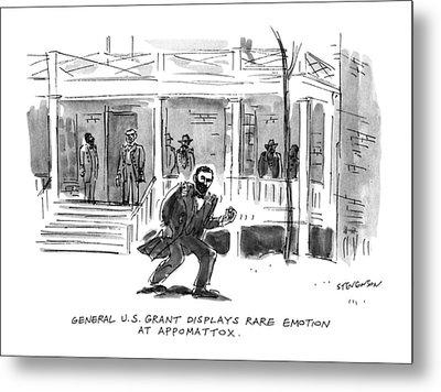 General U.s. Grant Displays Rare Emotion Metal Print