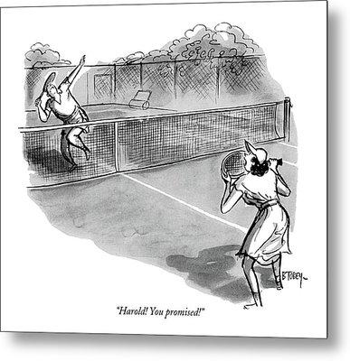 Harold! You Promised! Metal Print