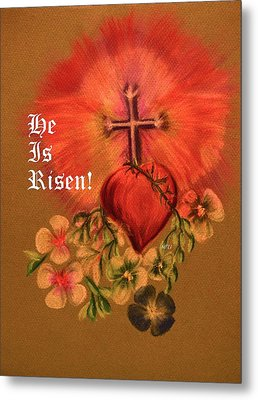 He Is Risen Greeting Card Metal Print by Maria Urso