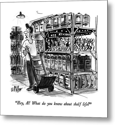 Hey, Al!  What Do You Know About Shelf Life? Metal Print