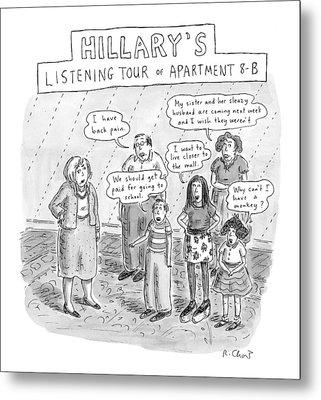 'hillary's Listening Tour Of Apartment 8-b' Metal Print