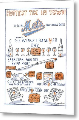 Hottest Tix In Town Special Mets Promotion Dates Metal Print