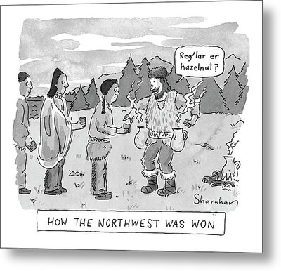 How The Northwest Was Won Metal Print