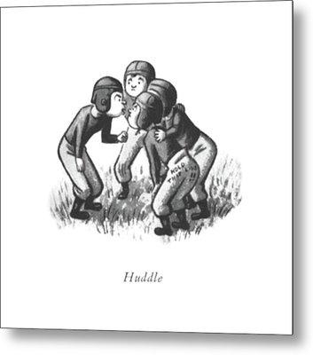 Huddle Metal Print