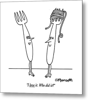 I Love It. Who Did It? Metal Print by Charles Barsotti