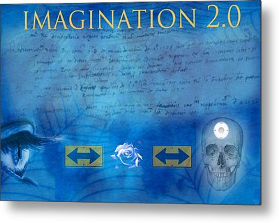 Imagination 2.0 Metal Print by Diskrid Art