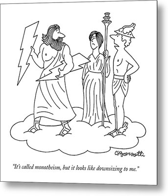 It's Called Monotheism Metal Print by Charles Barsotti