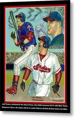 Jim Thome Cleveland Indians Metal Print by Ray Tapajna