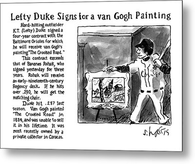 Lefty Duke Signs For A Van Gogh Painting Metal Print