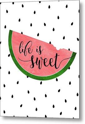Life Is Sweet - Watermelon Metal Print