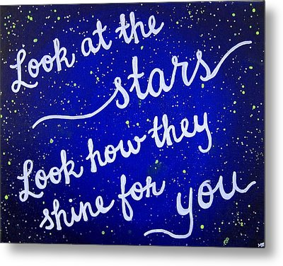 Look At The Stars Quote Painting Metal Print by Michelle Eshleman