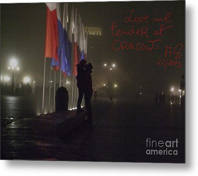 Love Me Tender - Power Of Love At Cracow . Metal Print by  Andrzej Goszcz