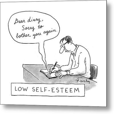 Low Self-esteem 'dear Diary Metal Print by Mike Twohy