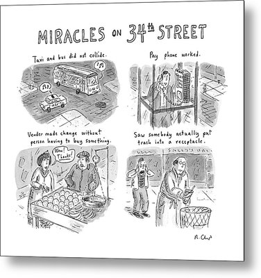 Miracles On 34th Street Metal Print by Roz Chast