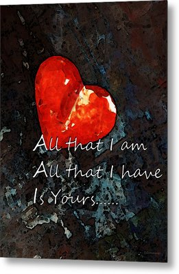 My All - Love Romantic Art Valentine's Day Metal Print by Sharon Cummings