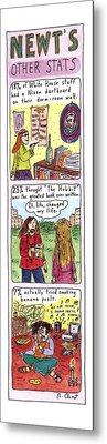 Newt's Other Stats Metal Print by Roz Chast