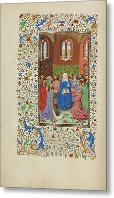 Pentecost Master Of Wauquelins Alexander Or Workshop Metal Print by Litz Collection