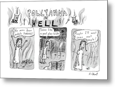Pollyanna In Hell Metal Print