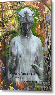 Pretend A Virtue Metal Print by Patricia Januszkiewicz