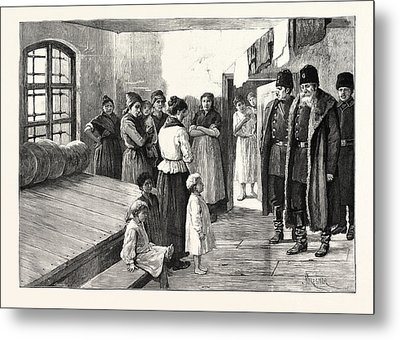 Prison Life In Siberia The Governor Visiting The Womens Metal Print by English School