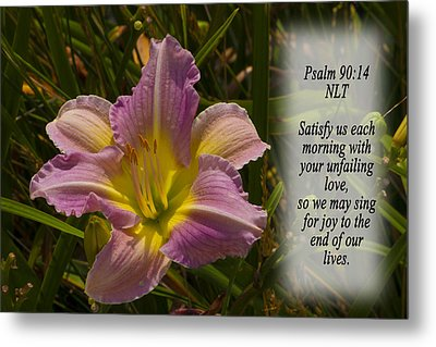 Psalm 90 14 Metal Print by Inspirational  Designs