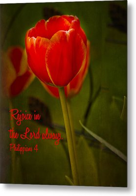 Rejoice In The Lord Metal Print by Bill Barber