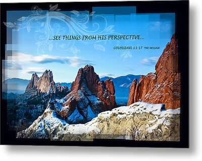 See Things From His Perspective Metal Print by Bruce Hamel