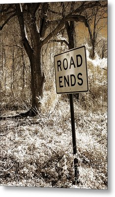 Surreal Infrared Sepia Nature - The Road Ends Metal Print by Kathy Fornal