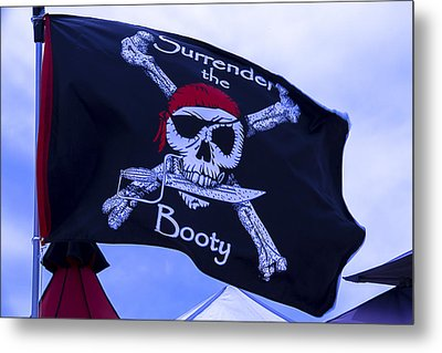 Surrender The Booty Pirate Flag Metal Print by Garry Gay
