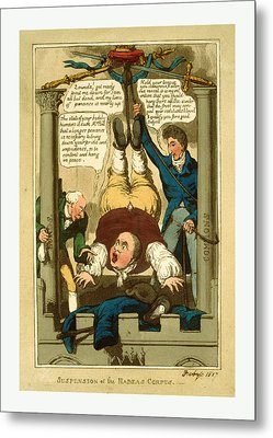 Suspension Of The Habeas Corpus, 1817 Metal Print by Litz Collection