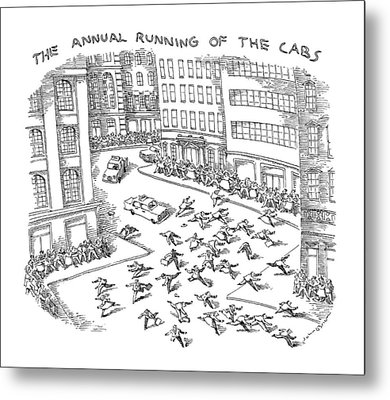 The Annual Running Of The Cabs Metal Print
