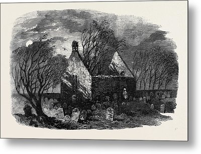 The Burns Centenary Alloways Auld Haunted Kirk Metal Print by English School