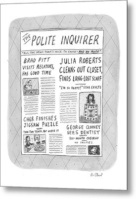 The Polite Inquirer Metal Print