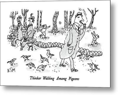 Thinker Walking Among Pigeons Metal Print by William Steig
