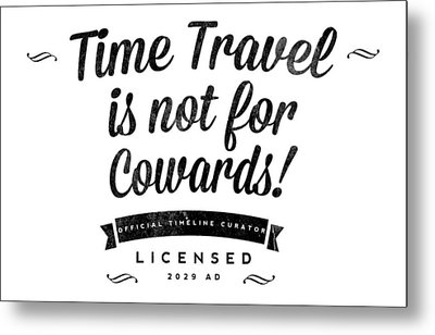 Time Travel One Metal Print by Tom DiFrancesca