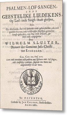 Title Page For Willem Sluiter, Psalms, Psalmen Metal Print by Litz Collection