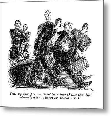 Trade Negotiators From The United States Break Metal Print