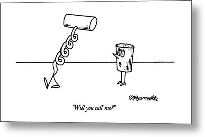 Will You Call Me? Metal Print