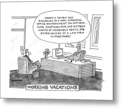 Working Vacations Metal Print