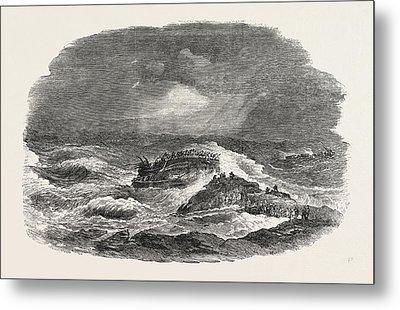 Wreck Of The Troop-ship Charlotte In Algoa Bay 1854 Metal Print