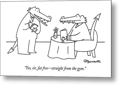 Yes, Sir, Fat Free - Straight From The Gym Metal Print by Charles Barsotti